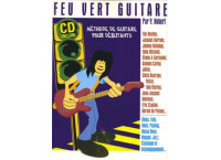 FEU VERT GUITARE METHODE DE GUITARE POUR DEBUTANTS + CD