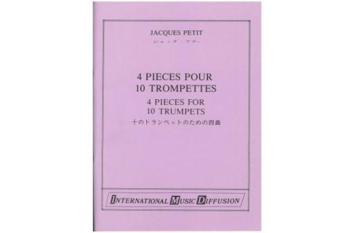 4 PIECES POUR 10 TROMPETTES